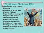 significance election of 1968