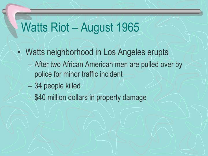 Watts Riot – August 1965