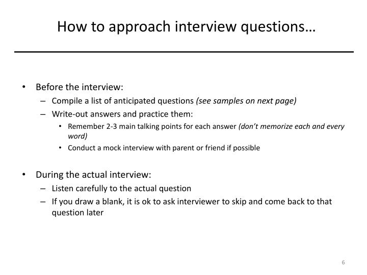 How to approach interview questions…