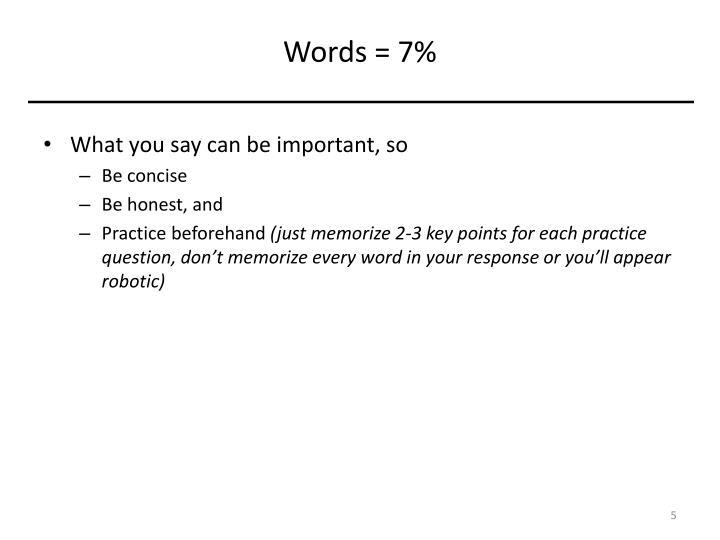 Words = 7%