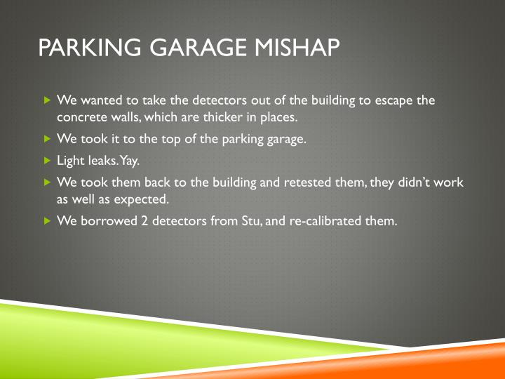 Parking garage mishap
