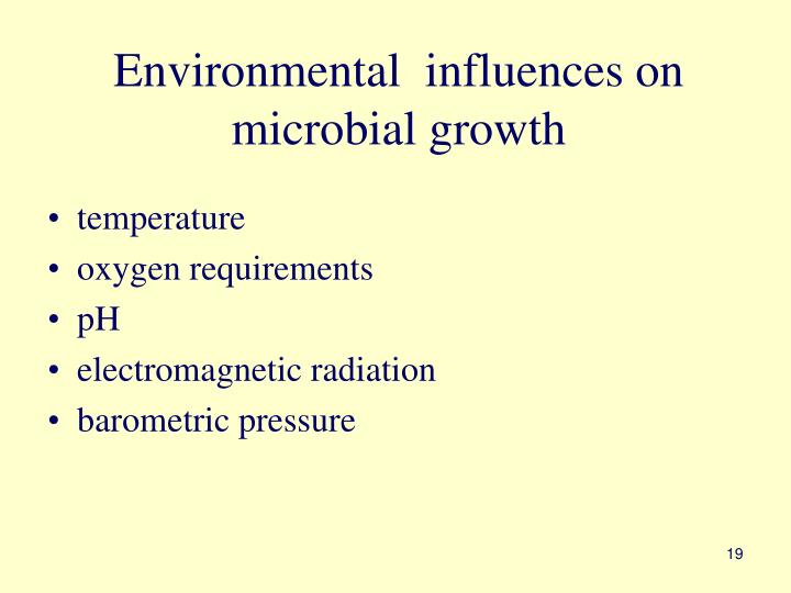 Environmental  influences on microbial growth