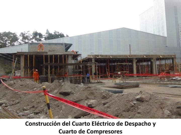 Construcción del Cuarto Eléctrico de Despacho y