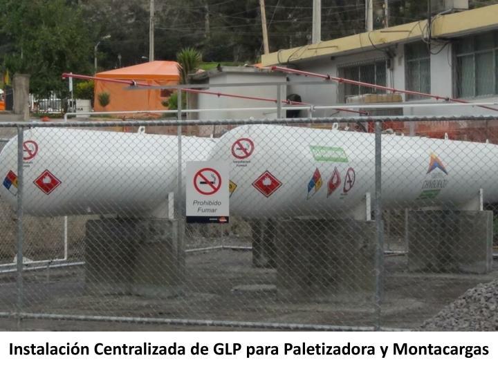 Instalación Centralizada de GLP para