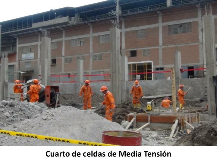 Cuarto de celdas de Media