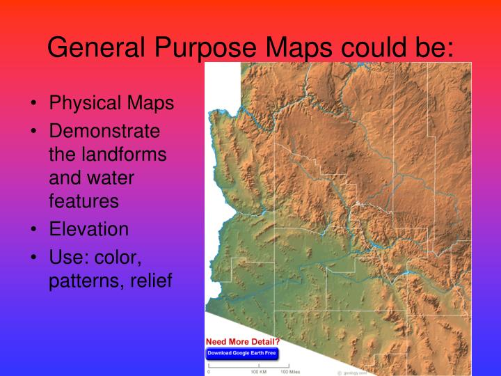 General purpose maps could be