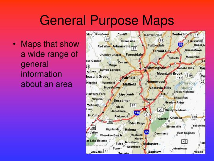 Maps that show a wide range of general information about an area