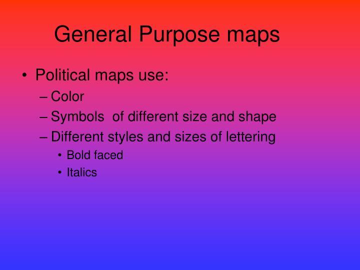 General Purpose maps