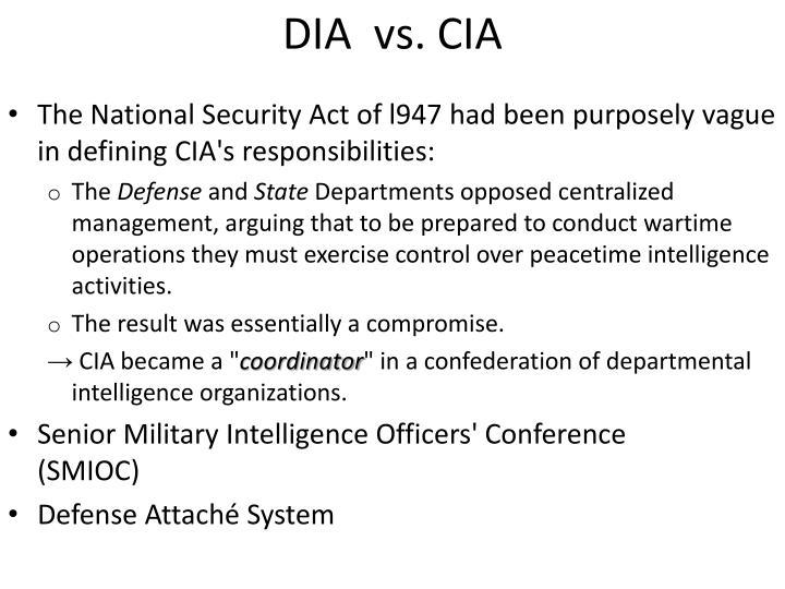 DIA  vs. CIA