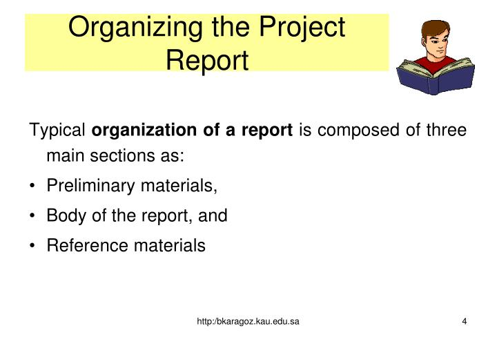 Organizing the Project Report