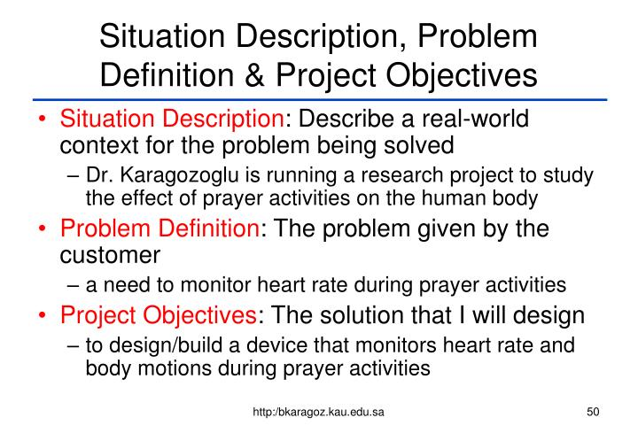 Situation Description, Problem Definition & Project Objectives