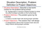 situation description problem definition project objectives