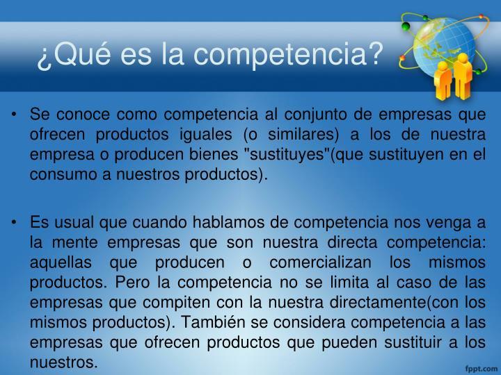 ¿Qué es la competencia?