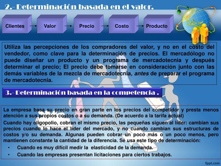 2.-Determinación basada en el valor.
