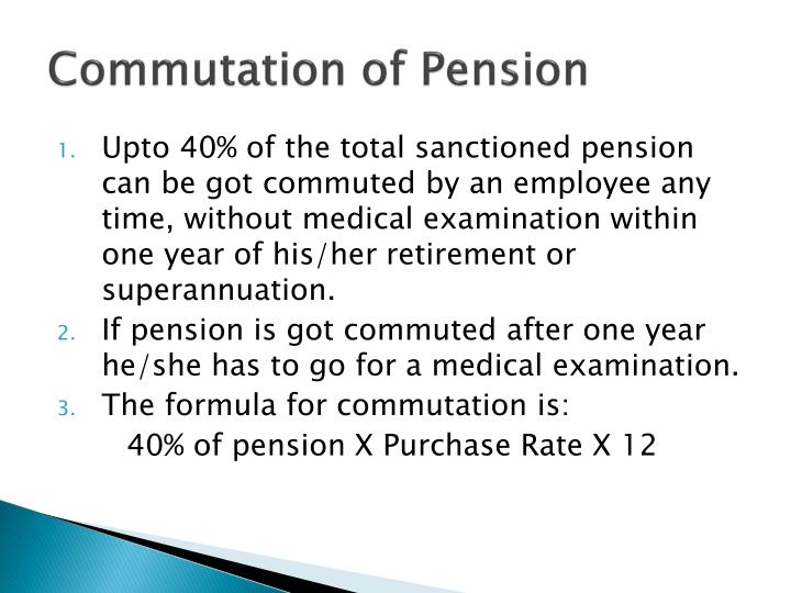 Commutation of Pension
