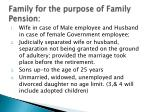 family for the purpose of family pension