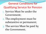 general conditions for qualifying service for pension