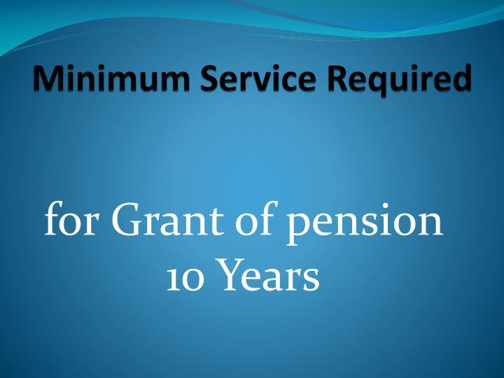 Minimum Service Required