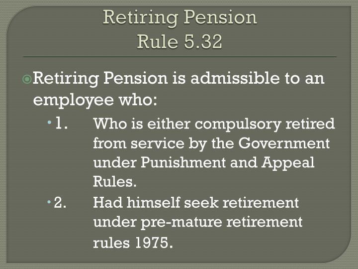 Retiring Pension