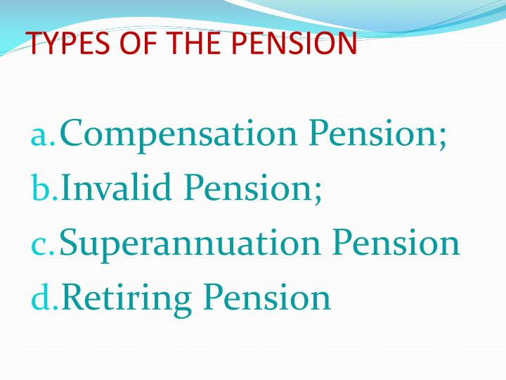 TYPES OF THE PENSION