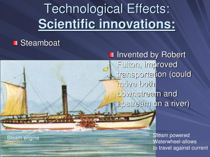 Technological effects scientific innovations