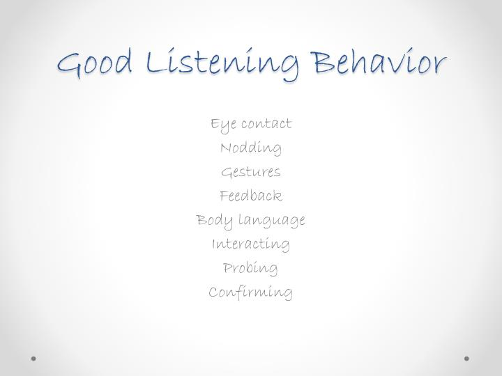 Good Listening Behavior