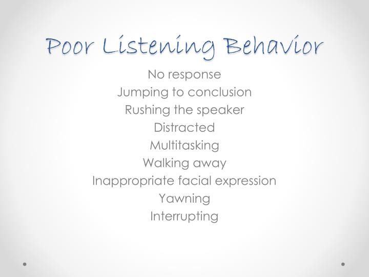 Poor Listening Behavior