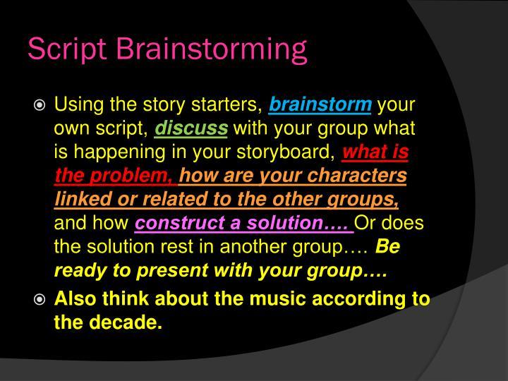 Script Brainstorming