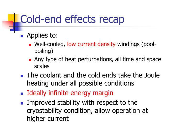Cold-end effects recap