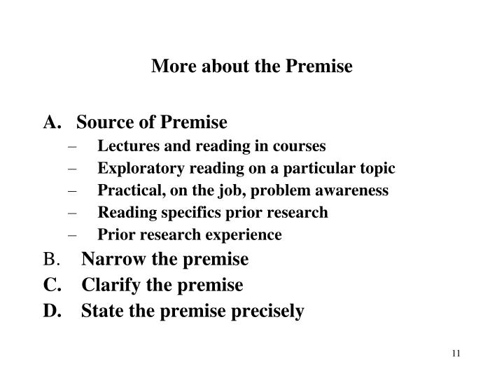 More about the Premise