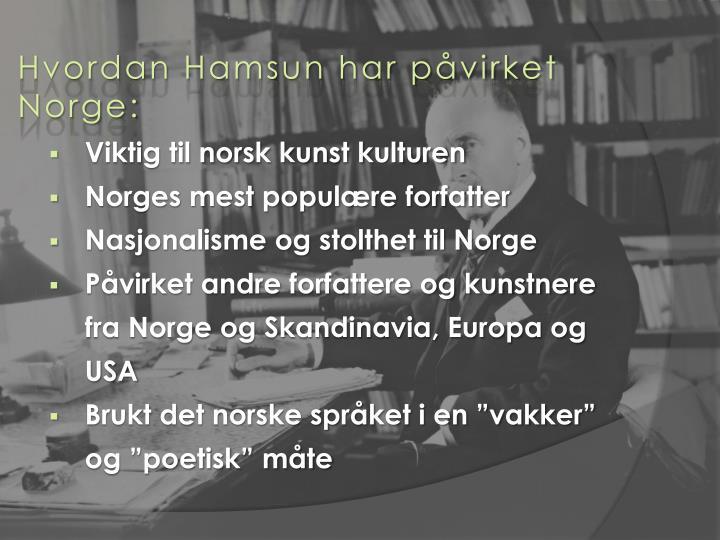 Hvordan Hamsun har påvirket Norge:
