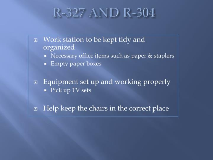 R-327 AND R-304