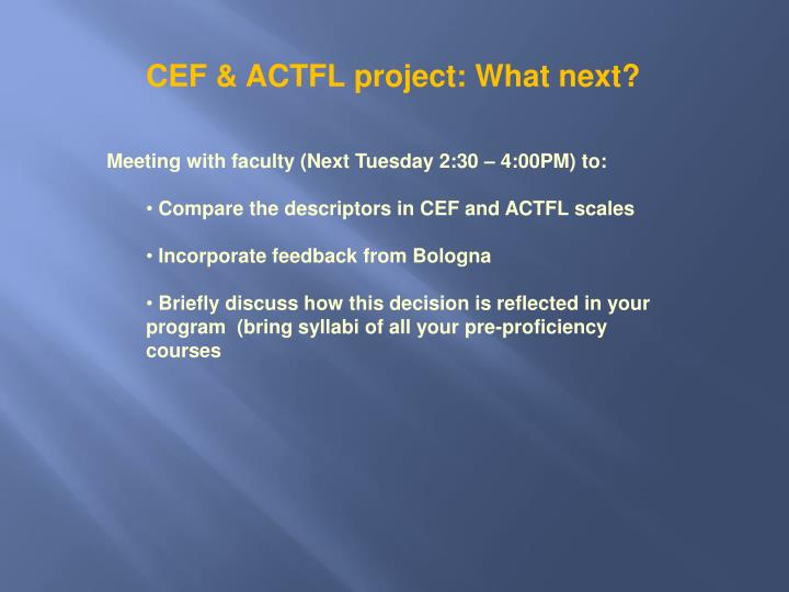 CEF & ACTFL project: What next?