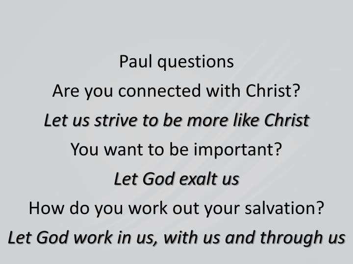 Paul questions