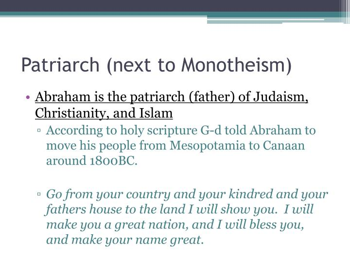 Patriarch next to monotheism