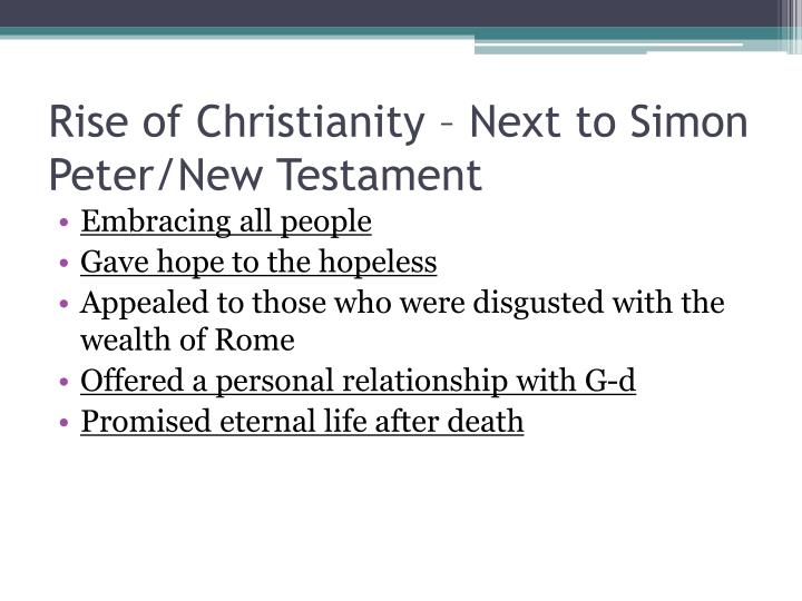 Rise of Christianity – Next to Simon Peter/New Testament