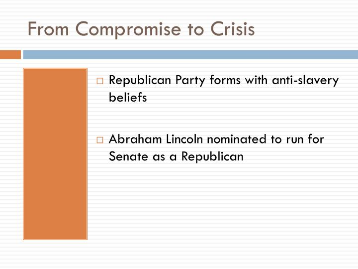 From Compromise to Crisis