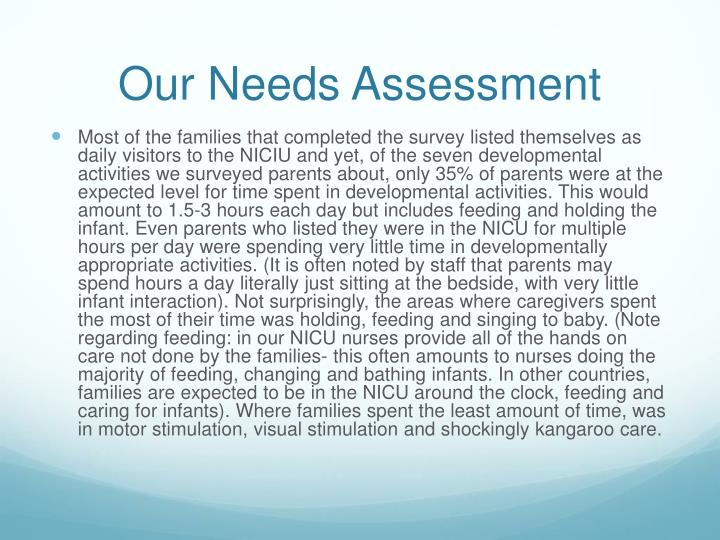 Our Needs Assessment