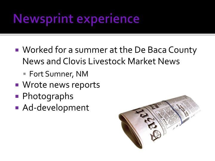 Newsprint experience