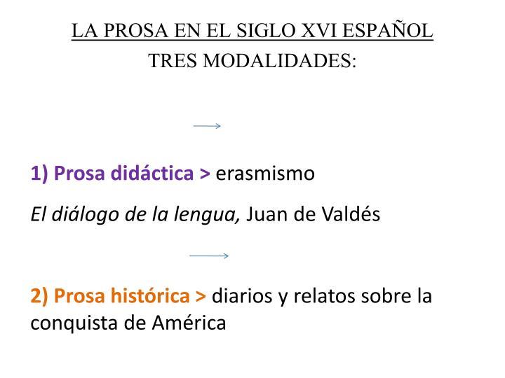 LA PROSA EN EL SIGLO XVI ESPAÑOL