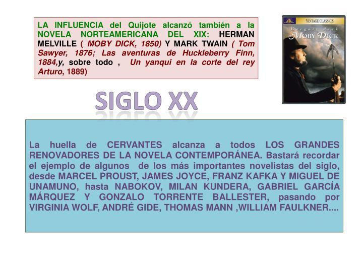 LA INFLUENCIA del Quijote alcanzó también a la NOVELA NORTEAMERICANA DEL XIX: