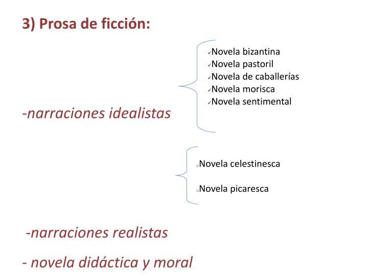 3) Prosa de ficción: