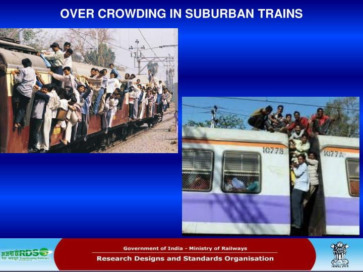 OVER CROWDING IN SUBURBAN TRAINS
