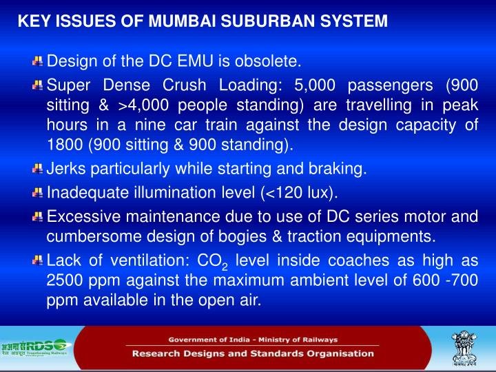 KEY ISSUES OF MUMBAI SUBURBAN SYSTEM