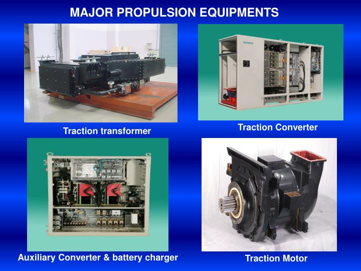 MAJOR PROPULSION EQUIPMENTS