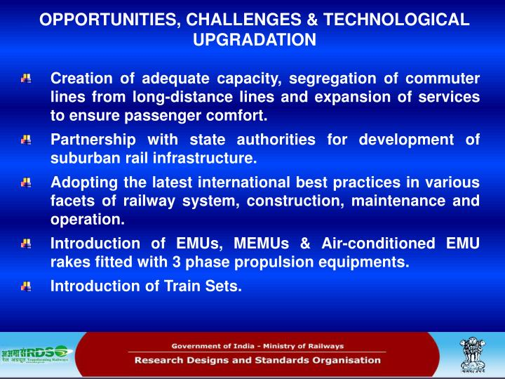 OPPORTUNITIES, CHALLENGES & TECHNOLOGICAL