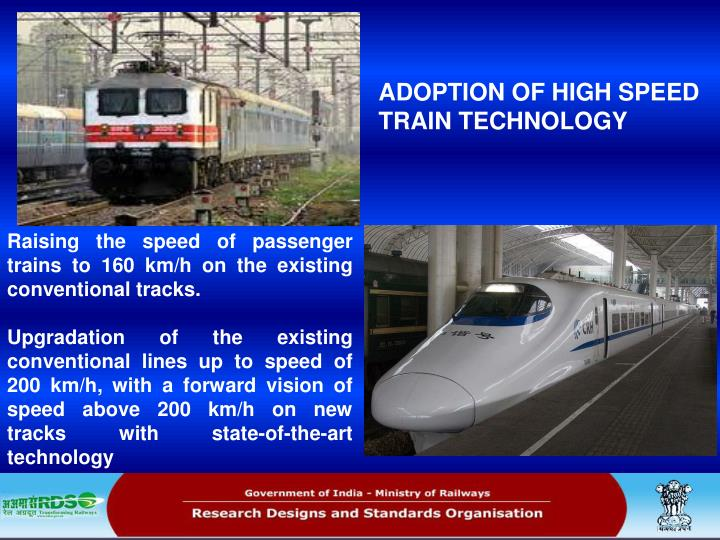 ADOPTION OF HIGH SPEED TRAIN TECHNOLOGY