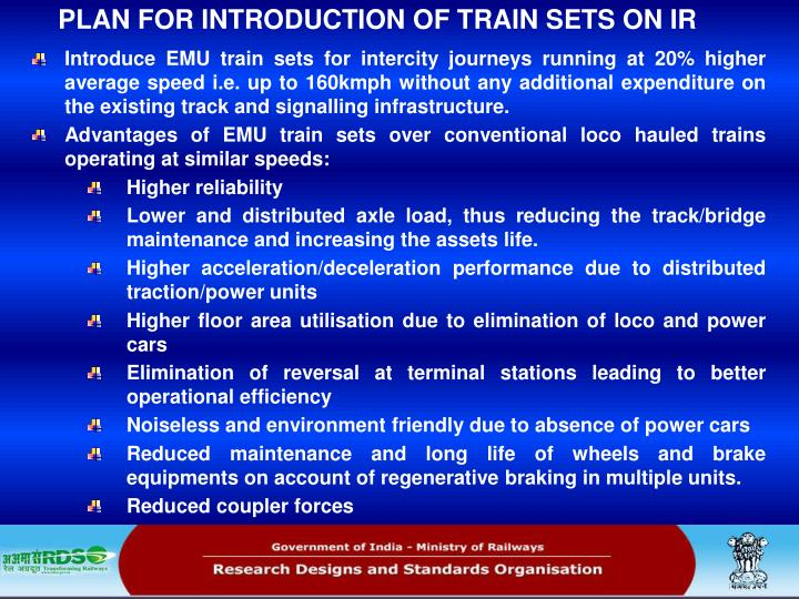 PLAN FOR INTRODUCTION OF TRAIN SETS ON IR