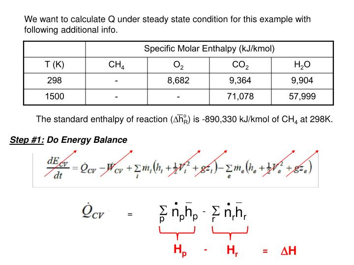 We want to calculate Q under steady state condition for this example with following additional info.