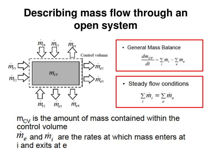 Describing mass flow through an open system